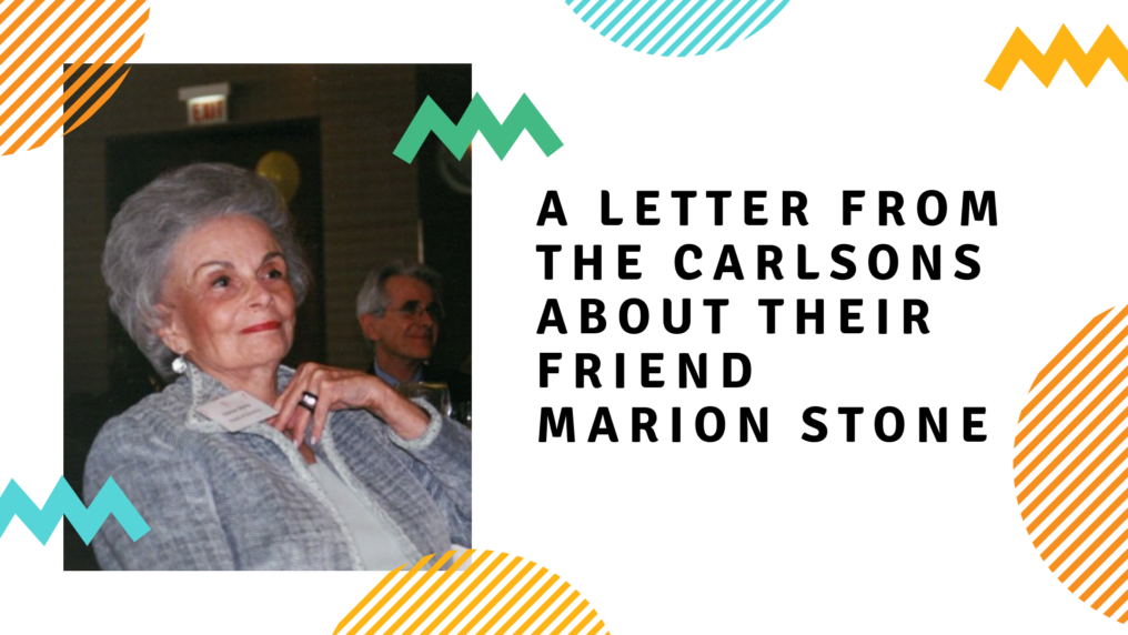 A Letter from the Carlsons about Marion Stone