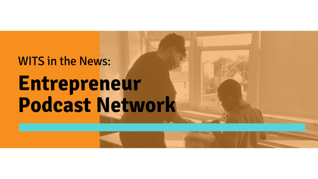 WITS in the News_ Entrepreneur Podcast Network
